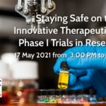 Wébinaire EUCROF – 17 May 2021 – Staying Safe on the Way to Innovative Therapeutic Options – Phase I Trials in Research Clinics